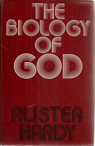 The Biology of God por Sir Alister Hardy