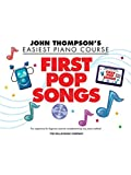 John Thompson's Easiest Piano Course: First Pop Songs. Für Klavier