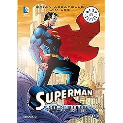 Superman: Por el mañana (BESTSELLER-COMIC)