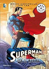 Superman: Por el mañana par Brian Azzarello