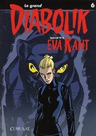 Le grand Diabolik, tome 6 : Eva Kant par Luciana Giussani