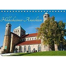 Hildesheimer Ansichten (Tischkalender 2018 DIN A5 quer): Hildesheim bei Tag und Nacht (Monatskalender, 14 Seiten) (CALVENDO Orte) [Kalender] [Apr 01, 2017] Scholz, Frauke