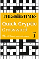 The Times Quick Cryptic Crossword book 1: 80 challenging quick cryptic crosswords from The Times (Times Mind Games) Paperback