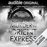 Winner of the 2018 CAMEO Book to Audio Award  What begins as a routine journey on the luxurious Orient Express soon unfurls into Agatha Christie's most famous murder mystery. On board is the famous detective Hercule Poirot, and one man who, come morn...