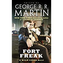 Fort Freak: A Wild Cards Novel