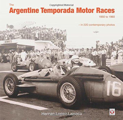The Argentine Temporada Motor Races 1950 to 1960 por Hernan Laiseca