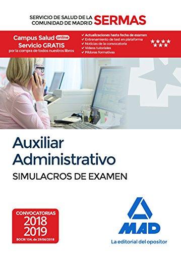 Auxiliar Administrativo del Servicio de Salud de la Comunidad de Madrid. Simulacros Examen
