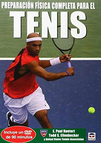 Preparación Fisica Completa Para el Tenis (En Forma / in Shape)