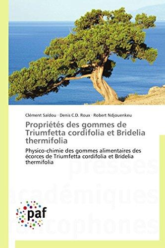 Propriétés des gommes de triumfetta cordifolia et bridelia thermifolia par Clément Saïdou