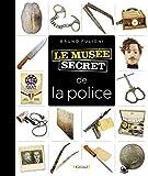Musée secret de la police (Le musée secret)