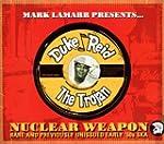 Duke Reid S Nuclear Weapon