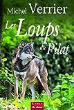 Telecharger Livres Les Loups du pilat (PDF,EPUB,MOBI) gratuits en Francaise