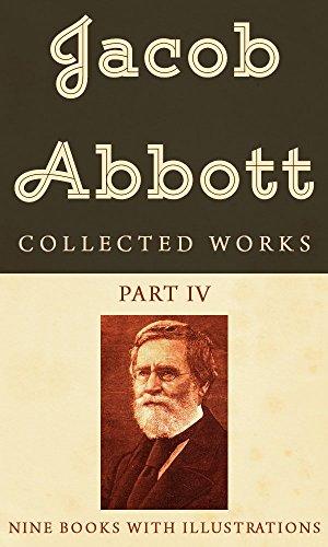 The Works: Jacob Abbott