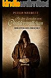 An den Gestaden von Chalderwallchan - Der Atem des Drachen
