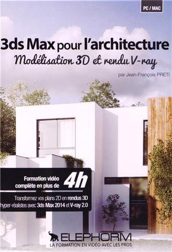 3ds-max-pour-larchitecture-modlisation-3d-et-rendu-v-ray-transformez-vos-plans-2d-en-rendus-3d-hyper