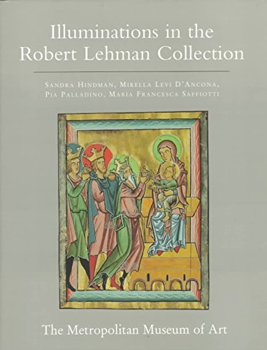 [(The Robert Lehman Collection at the Metropolitan Museum of Art: Illuminations v. 4)] [By (author) Sandra Hindman ] published on (March, 1998)