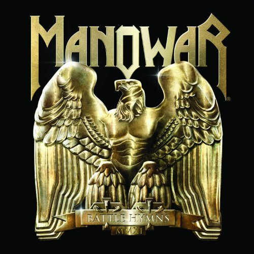Battle Hymns Mmxi by Manowar (2011-02-01)