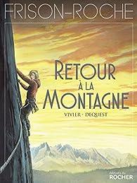 Retour à la montagne par Jean-François Vivier