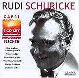 Songtexte von Rudi Schuricke - Capri Fischer