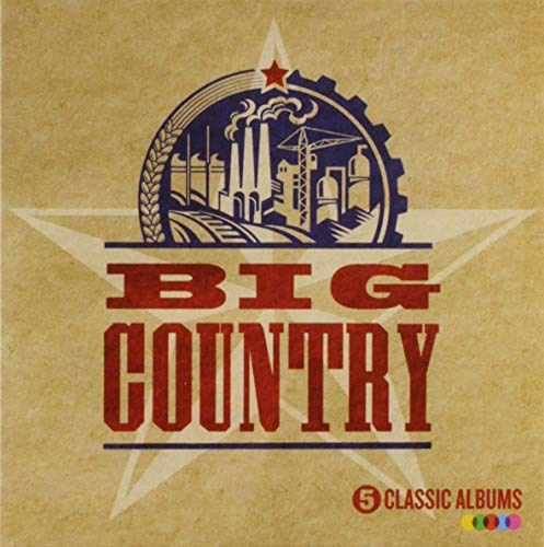 Big Country - 5 Classic Albums