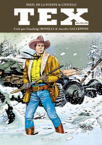 Tex mensuel, Tomes 444-445-446 :