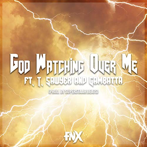 God Watching over Me (G.W.O.M.) [Explicit]