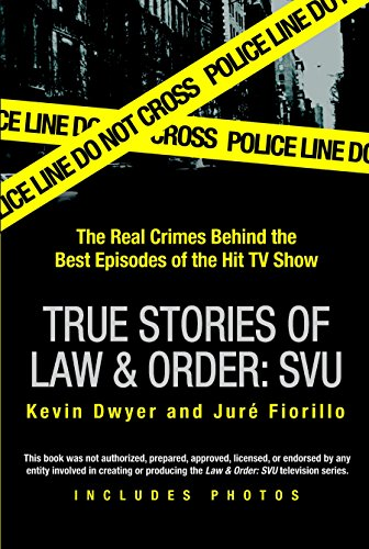 & Order: SVU: The Real Crimes Behind the Best Episodes of the Hit TV Show ()