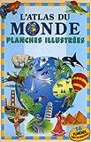 L'Atlas du Monde - Planches illustrées