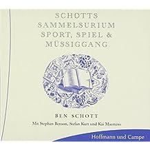 Schotts Sammelsurium Sport, Spiel & Müssiggang