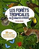 """Afficher """"Les forêts tropicales en 3 minutes chrono"""""""