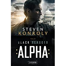 BLACK FLAGGED ALPHA: Thriller (German Edition)