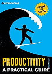 [(Introducing Productivity : A Practical Guide)] [By (author) Graham Allcott] published on (October, 2014)