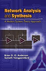 Network Analysis and Synthesis: A Modern Systems Theory Approach (Dover Books on Engineering)
