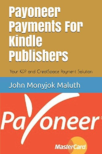 payoneer-payments-for-kindle-publishers-your-kdp-and-creatspace-payment-solution