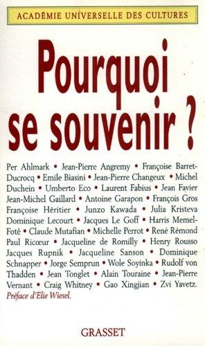Pouquoi se souvenir ? : Forum international Mémoire et histoire, Unesco, 25 mars 1998-la Sorbonne, 26 mars 1998