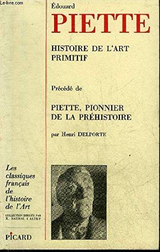 Edouard Piette : histoire de l'art primitif