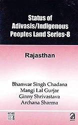Status of Adivasis/Indigenous Peoples Land (Series 8: Rajasthan)