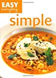 Simple (Easy Everyday series) by Quadrille Publishing Ltd (2009-11-06)