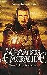 Les Chevaliers d'Émeraude, tome 5 par Robillard