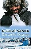 Die weiße Odyssee - Nicolas Vanier