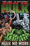 Hulk Volume 3: Hulk No More TPB (Graphic Novel Pb)