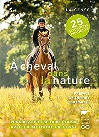 A cheval dans la nature par  Haras de la Cense