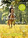 À cheval dans la nature par Kriegel