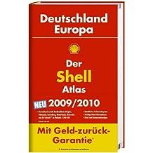 Der Shell Atlas Deutschland /Europa 2009 /2010