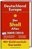 Der Shell Atlas Deutschland/Europa 2009/2010