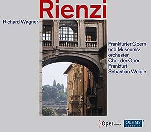 Wagner: Rienzi [Sebastian Weigle] [Oehms: OC941]