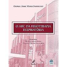 O ABC da Fisioterapia Respiratória