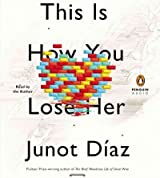 [This Is How You Lose Her - Street Smart [ THIS IS HOW YOU LOSE HER - STREET SMART BY Diaz, Junot ( Author ) Sep-11-2012[ THIS IS HOW YOU LOSE HER - STREET SMART [ THIS IS HOW YOU LOSE HER - STREET SMART BY DIAZ, JUNOT ( AUTHOR ) SEP-11-2012 ] By Diaz, Junot ( Author )Sep-11-2012 Compact Disc