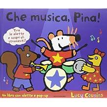 Che musica, Pina!