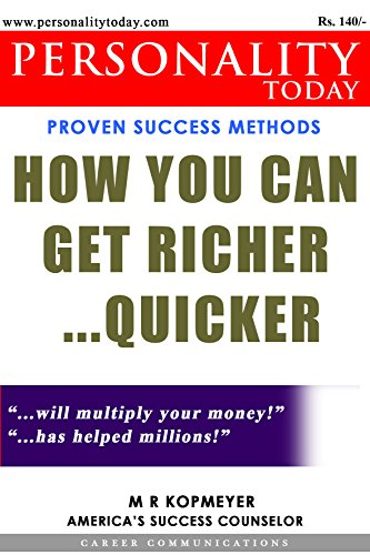Personality Today - How You can get Richer Quicker: Proven Success Methods